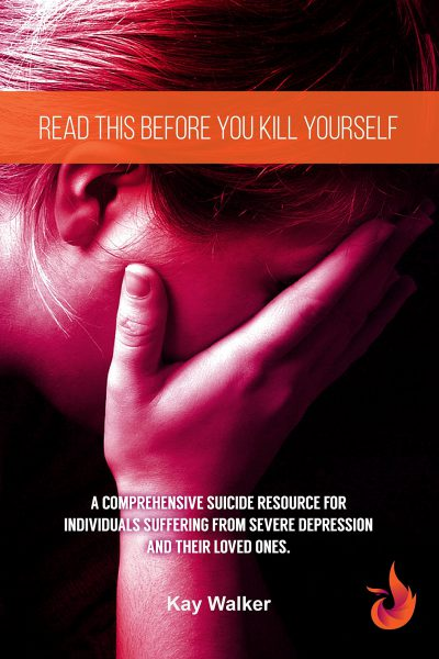 Read This Before You Kill Yourself – Depression Suicide Book